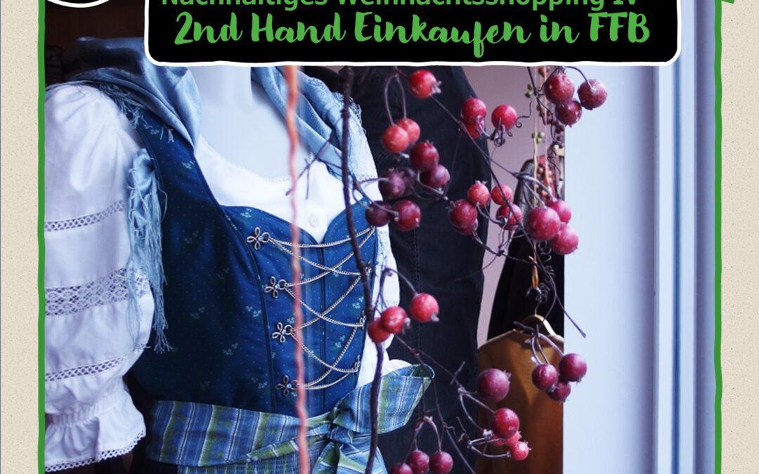 10. Türchen:  Nachhaltiges Weihnachtsshopping IV  – 2nd Hand Einkaufen in FFB