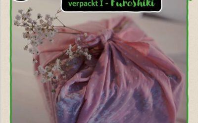 13. Türchen:  Geschenke klimafreundlich verpackt I –  Furoshiki