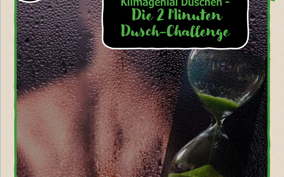4. Türchen: Klimagenial Duschen –  die 2min Dusch-Challenge
