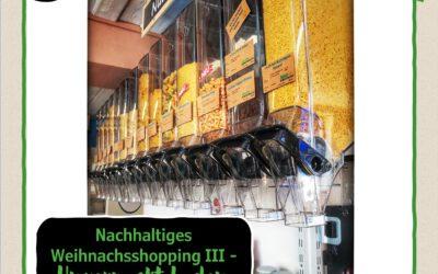 6.Türchen:  Nachhaltiges Einkaufen III – Unverpackt Laden Füllosophie in FFB